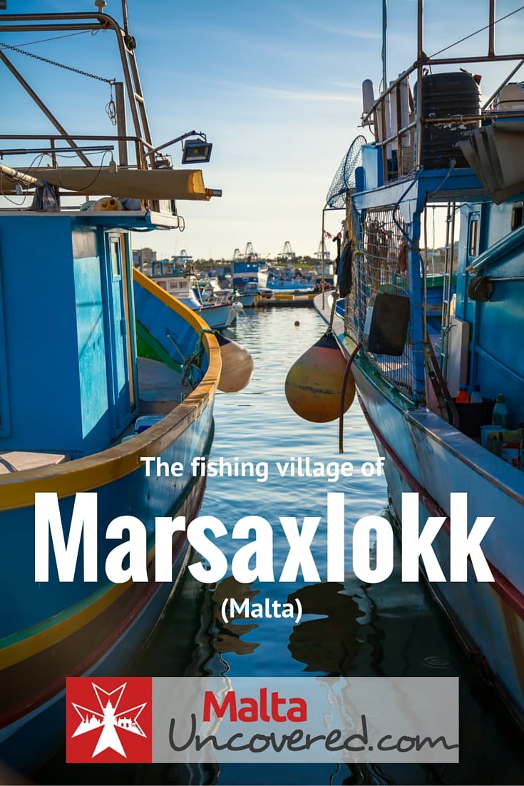 The fishing village of Marsaxlokk, located in the South of Malta.