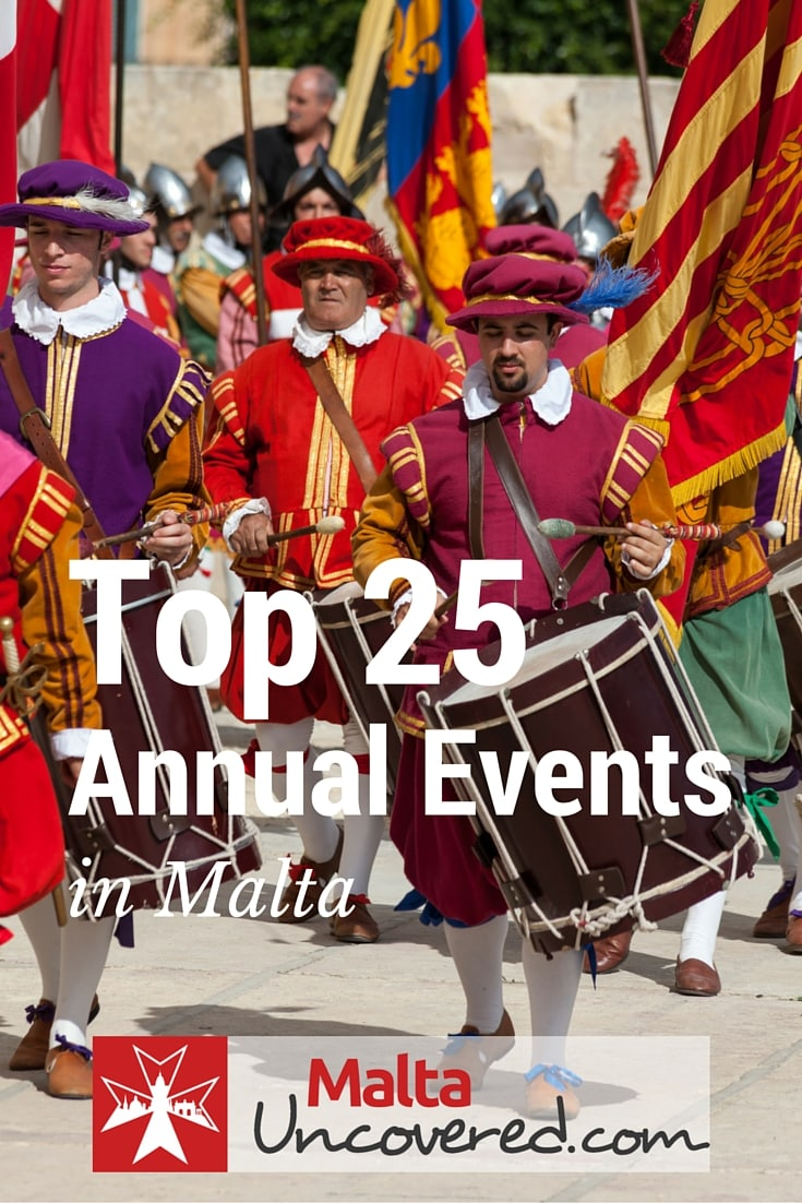Top 25 Annual events in Malta.